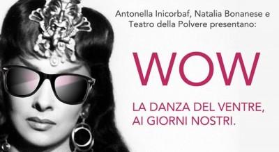 wow--al-teatro-della-polvere-uno-spettacolo-di-danza-del-ventre-Cultura