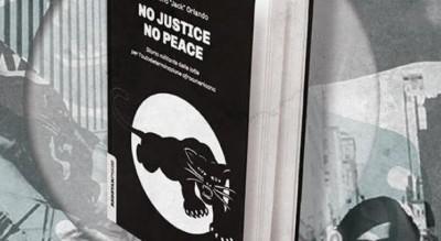 no-justice-no-peace-presentazione-libro-orlando-velasquez-foggia-Cultura